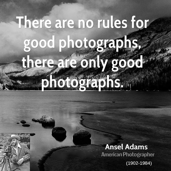 ansel-adams-photographer-quote-there-are-no-rules-for-good
